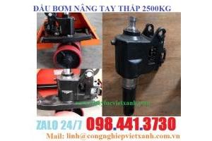 Đầu bơm xe nâng tay 2500kg nhập khẩu giá rẻ LH Zalo: 098 441 3730 Ms Linh